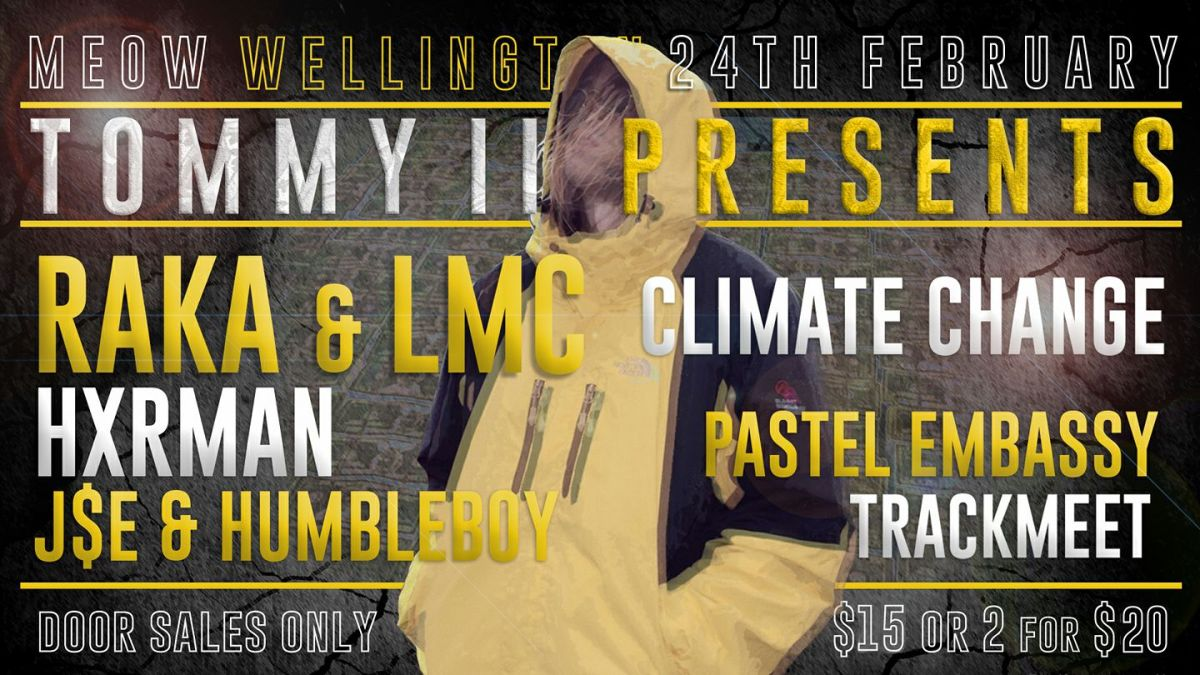 LMC, Raka, HXRMAN, J$E, Humbleboy, Climate Change+Guests LIVE this feb